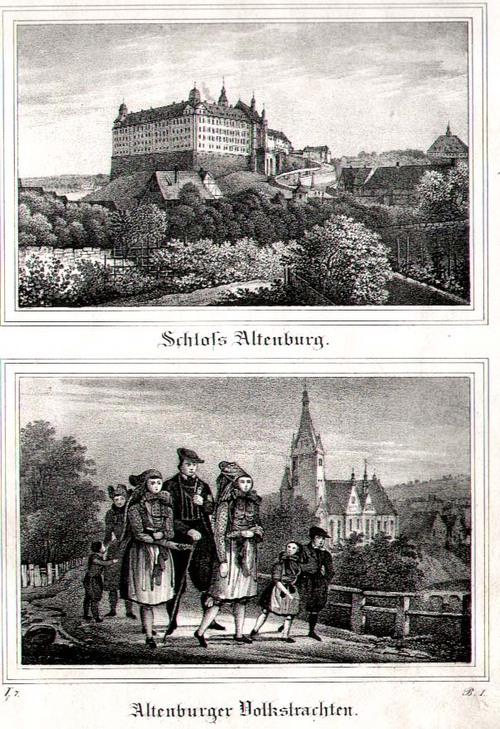 ALTENBURG/Alte Stadtansichten - Schloss Altenburg und Altenburger Volkstrachten